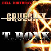 Crucify + T.Roxx