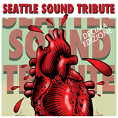 Seattle Sound Tribute 10th edition