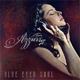 "Azzurra ""The Blue Eyed Soul"""